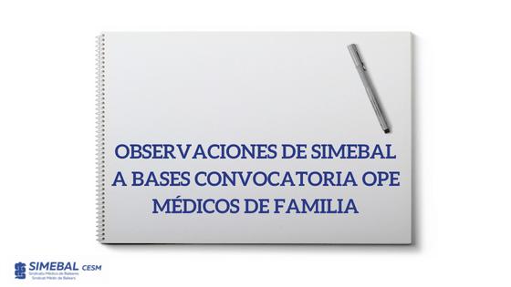 observaciones OPE Médicos de Familia SIMEBAL