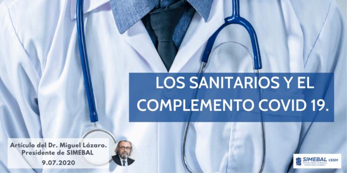 Los sanitarios y el complemento Covid 19. Dr. Miguel Lázaro